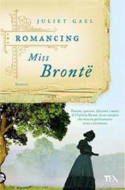 17949084_anteprima-romancing-miss-bronte-di-juliet-gael-0