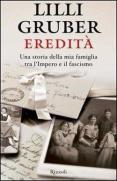 22234163_recensione-di-eredit-una-storia-della-mia-famiglia-tra-impero-fascismo-lilli-gruber-rizzoli-2012--0